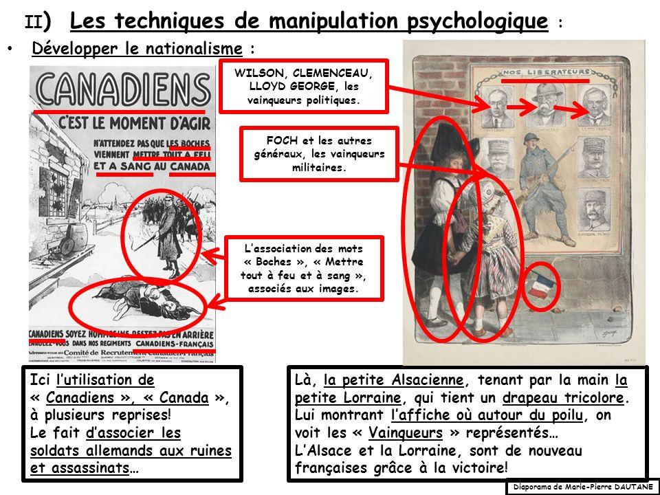 Développer le nationalisme : II ) Les techniques de manipulation psychologique : Ici lutilisation de « Canadiens », « Canada », à plusieurs reprises.