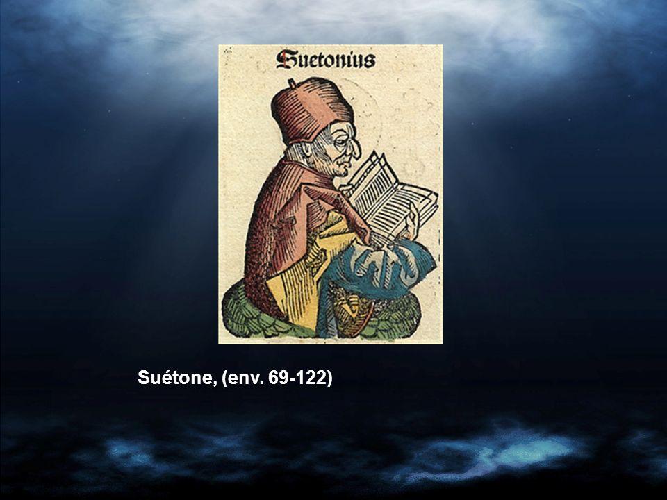Suétone, (env. 69-122)