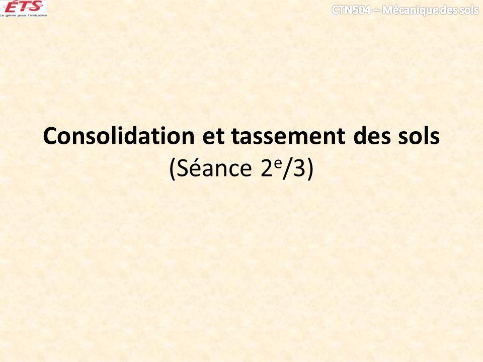 Consolidation et tassement des sols (Séance 2 e /3)