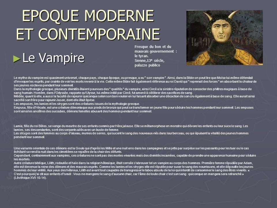 EPOQUE MODERNE ET CONTEMPORAINE Le Vampire Le Vampire Fresque du bon et du mauvais gouvernement : le tyran.