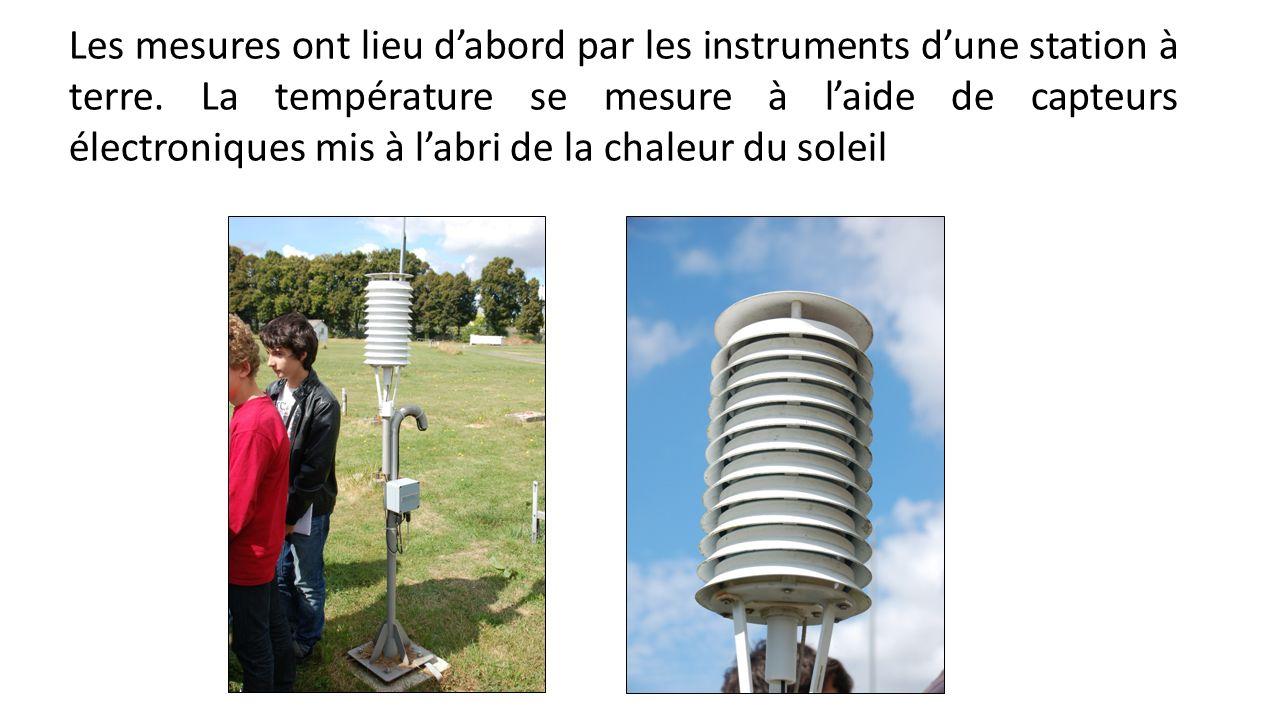 Les mesures ont lieu dabord par les instruments dune station à terre.