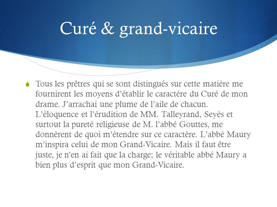 Acte I, Scène II (1) First appearance of Grand-Vicaire, Curé and Marquis Le Grand-Vicaire : Je connais ses motifs, & cela doit vous suffire.