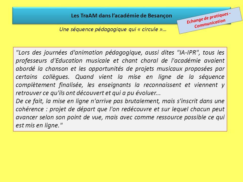 La séquence proposée par lacadémie de Besançon … est testée dans lacadémie de Besançon par les membres du GT...puis publiée sur le site académique (do