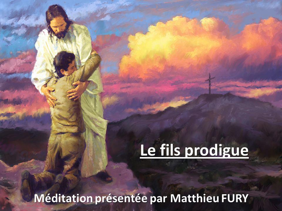 Le fils prodigue Méditation présentée par Matthieu FURY