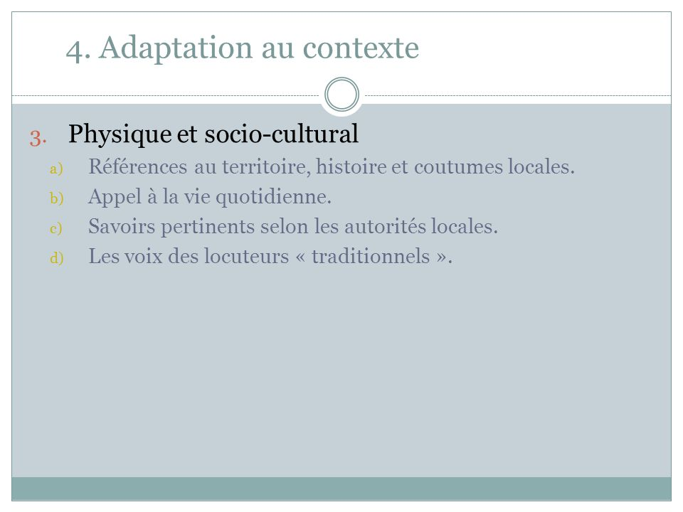 4.Adaptation au contexte 3.
