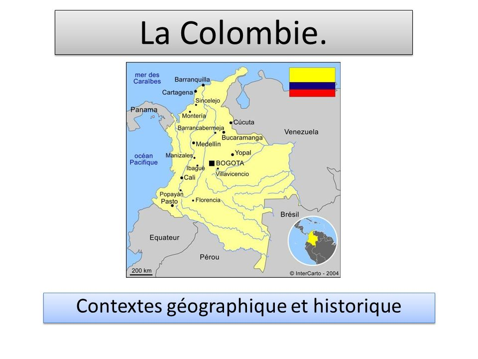 La Colombie. Contextes géographique et historique