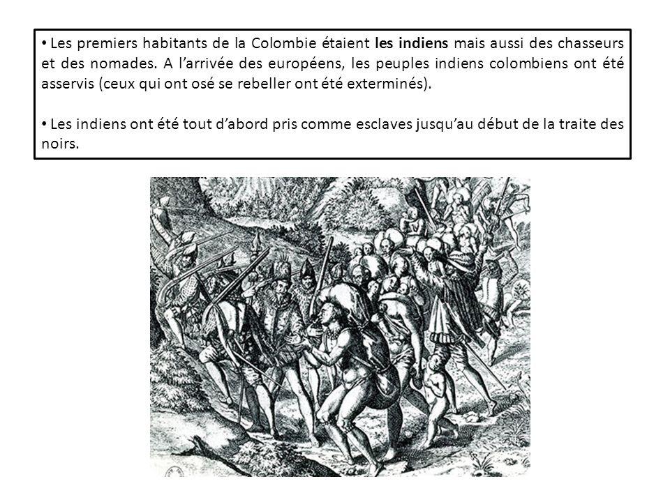 Les premiers habitants de la Colombie étaient les indiens mais aussi des chasseurs et des nomades.