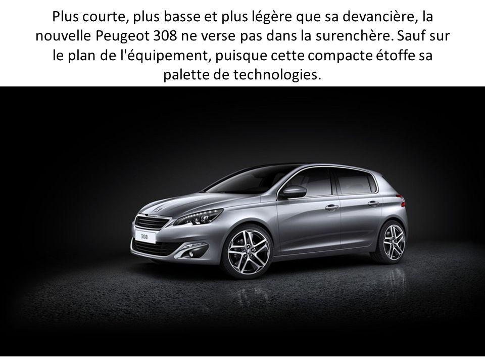 Plus courte, plus basse et plus légère que sa devancière, la nouvelle Peugeot 308 ne verse pas dans la surenchère. Sauf sur le plan de l'équipement, p