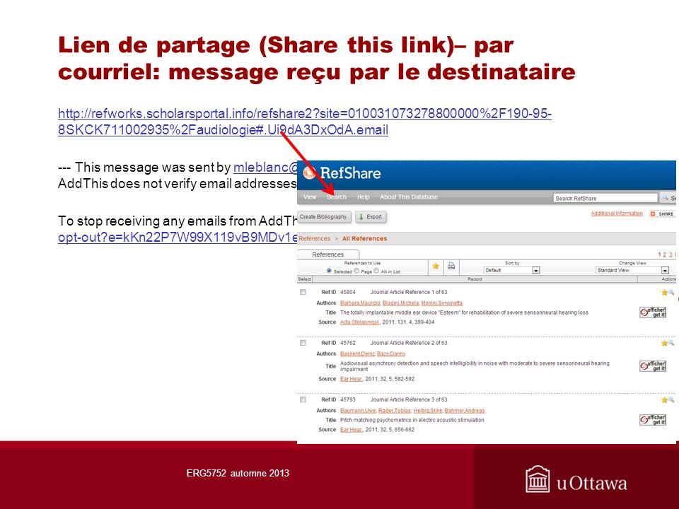 Lien de partage (Share this link)– par courriel: message reçu par le destinataire ERG5752 automne 2013 http://refworks.scholarsportal.info/refshare2 site=010031073278800000%2F190-95- 8SKCK711002935%2Faudiologie#.Ui9dA3DxOdA.email --- This message was sent by mleblanc@uottawa.ca via http://addthis.com.
