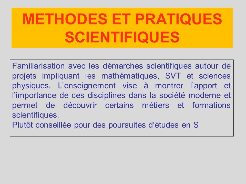 Familiarisation avec les démarches scientifiques autour de projets impliquant les mathématiques, SVT et sciences physiques. Lenseignement vise à montr