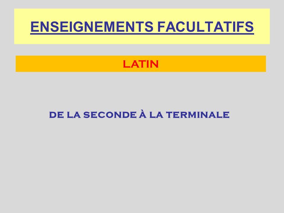 ENSEIGNEMENTS FACULTATIFS de la seconde à la terminale LATIN