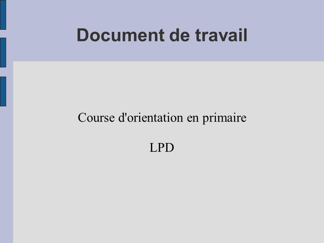Document de travail Course d'orientation en primaire LPD