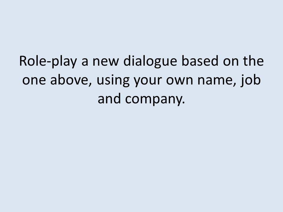 Enter the correct form of the verb travailler 1.________________ à Transline (I).