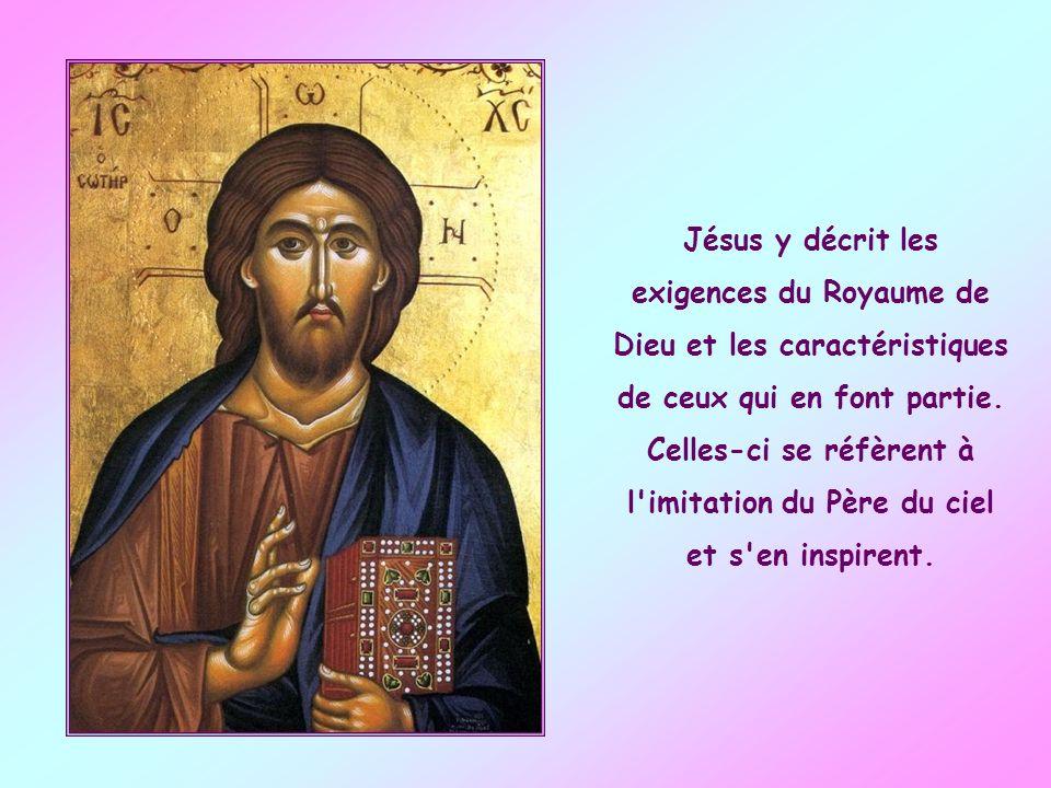 Jésus y décrit les exigences du Royaume de Dieu et les caractéristiques de ceux qui en font partie.