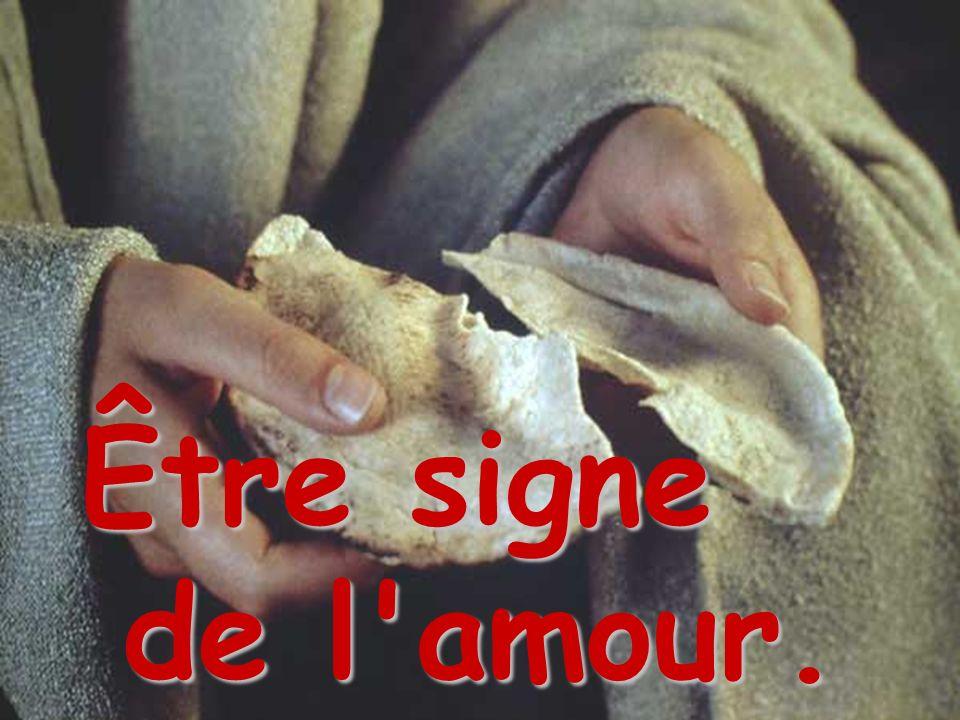 Être signe de l'amour.