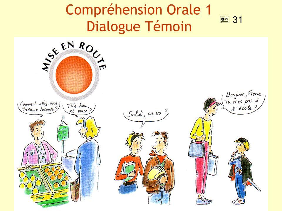 Compréhension Orale 1 Dialogue Témoin 31