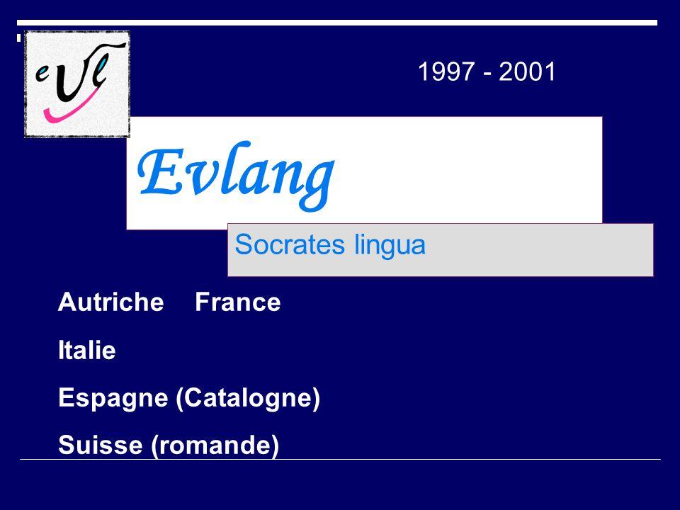 Evlang Socrates lingua 1997 - 2001 Autriche France Italie Espagne (Catalogne) Suisse (romande)