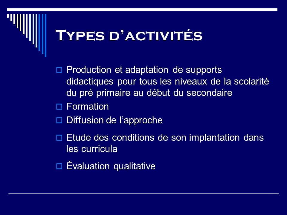 Types dactivités Production et adaptation de supports didactiques pour tous les niveaux de la scolarité du pré primaire au début du secondaire Formati