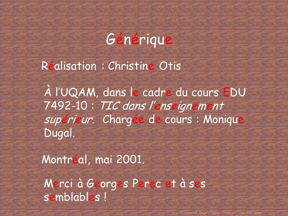Christine Otis, UQAM, 7492-10, les TIC dans l enseignement, mai 2001. Affaire classée Par moi !
