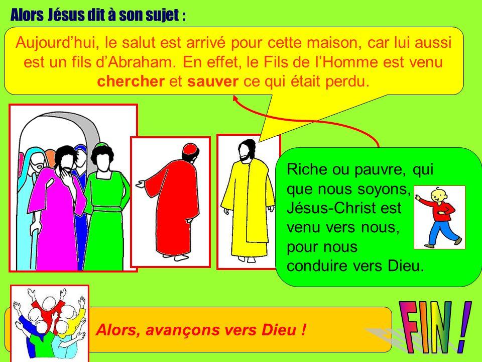 Alors Jésus dit à son sujet : Aujourdhui, le salut est arrivé pour cette maison, car lui aussi est un fils dAbraham. En effet, le Fils de lHomme est v