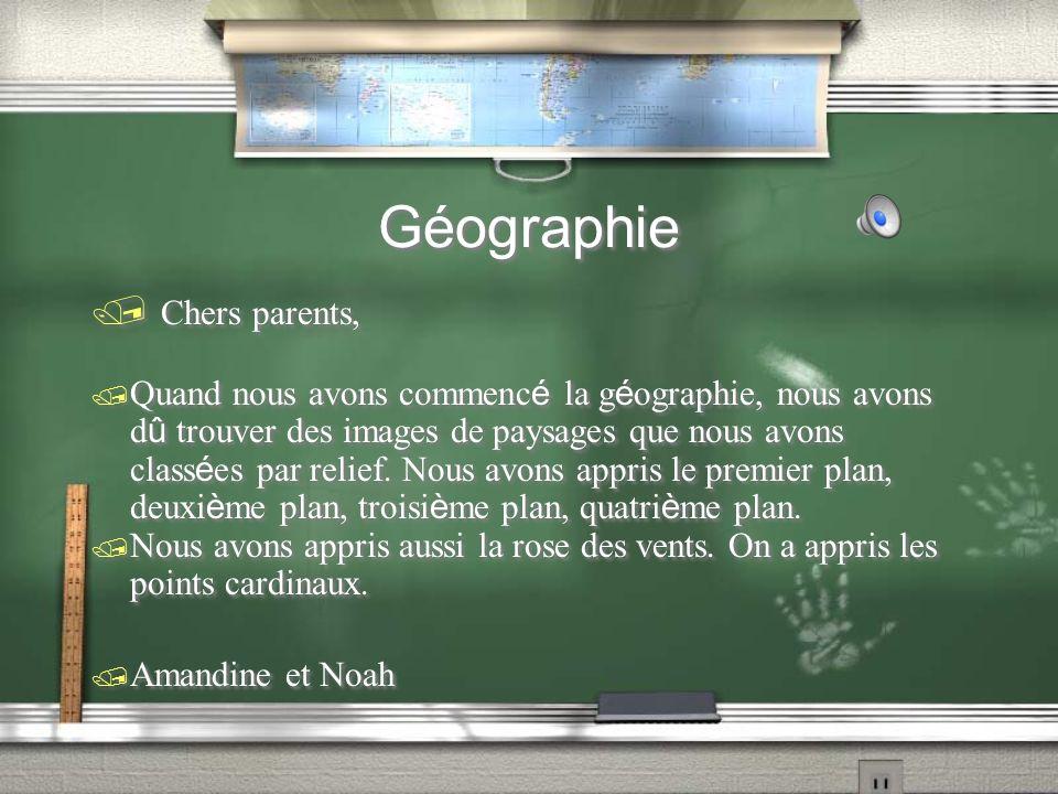 Géographie / Chers parents, Quand nous avons commenc é la g é ographie, nous avons d û trouver des images de paysages que nous avons class é es par re