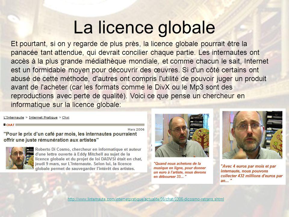 La licence globale Et pourtant, si on y regarde de plus près, la licence globale pourrait être la panacée tant attendue, qui devrait concilier chaque partie.