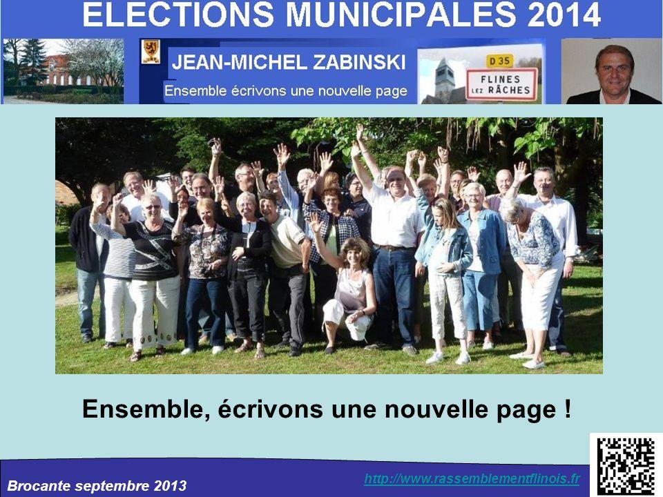 Brocante septembre 2013 http://www.rassemblementflinois.fr Ensemble, écrivons une nouvelle page !