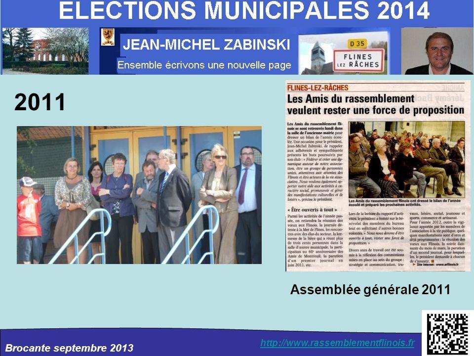 Brocante septembre 2013 http://www.rassemblementflinois.fr Assemblée générale 2011 2011