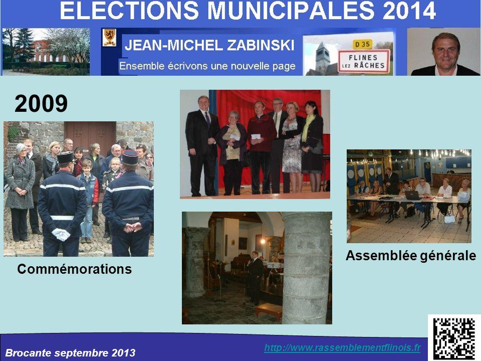 Brocante septembre 2013 http://www.rassemblementflinois.fr 2009 Commémorations Assemblée générale