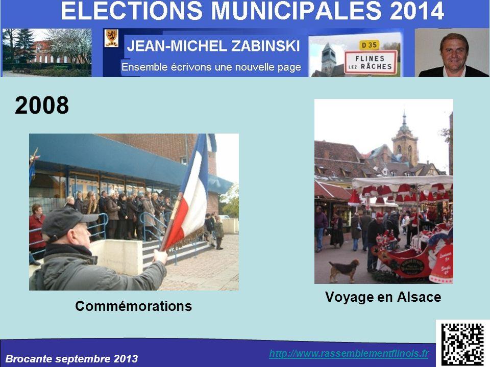 Brocante septembre 2013 http://www.rassemblementflinois.fr 2008 Commémorations Voyage en Alsace