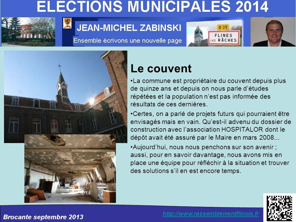 Brocante septembre 2013 http://www.rassemblementflinois.fr Le couvent La commune est propriétaire du couvent depuis plus de quinze ans et depuis on no