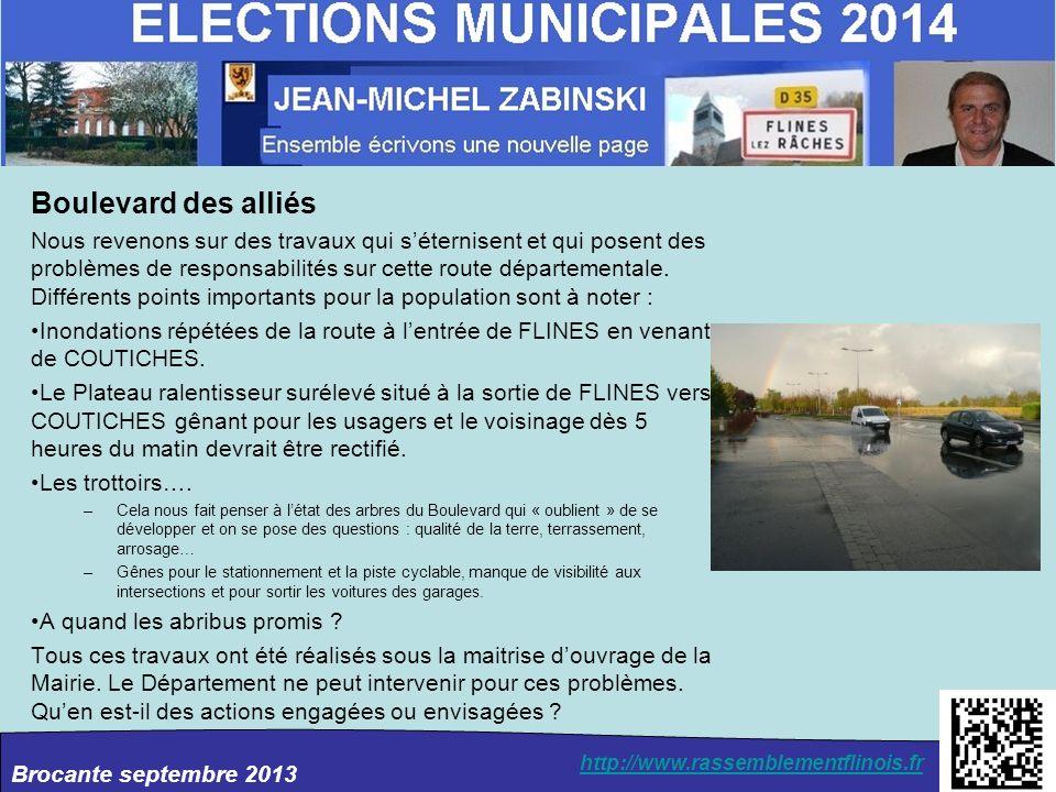 Brocante septembre 2013 http://www.rassemblementflinois.fr Boulevard des alliés Nous revenons sur des travaux qui séternisent et qui posent des problè