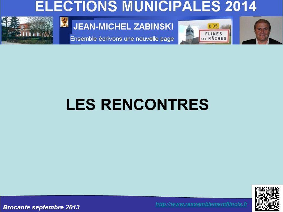 Brocante septembre 2013 http://www.rassemblementflinois.fr LES RENCONTRES