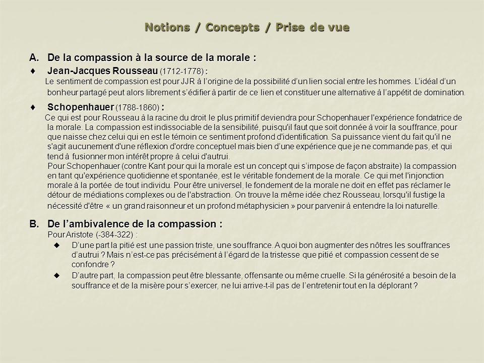 Notions / Concepts / Prise de vue A.De la compassion à la source de la morale : Jean-Jacques Rousseau (1712-1778) : Jean-Jacques Rousseau (1712-1778)