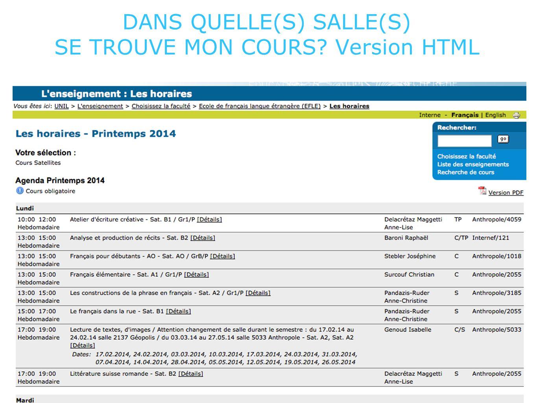 DANS QUELLE(S) SALLE(S) SE TROUVE MON COURS? Version HTML