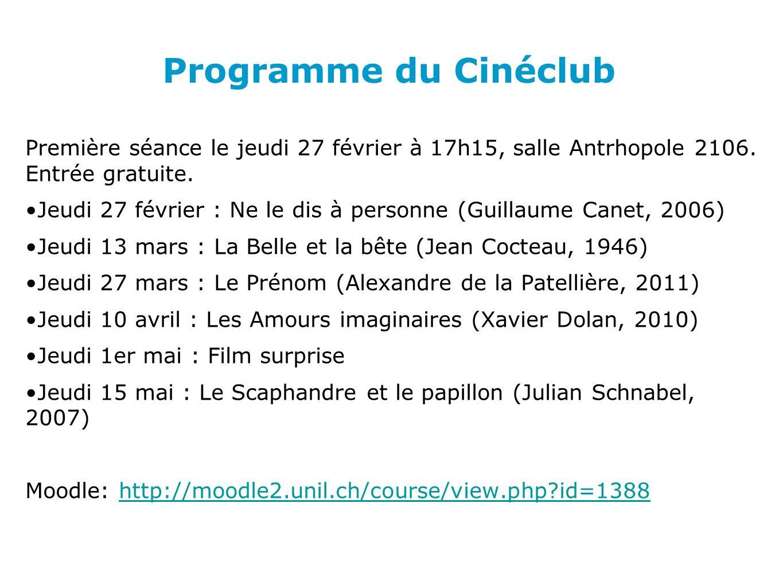 Programme du Cinéclub Première séance le jeudi 27 février à 17h15, salle Antrhopole 2106.