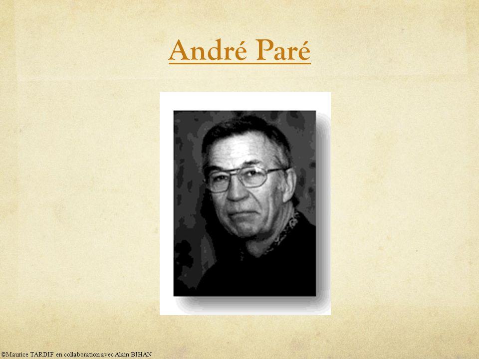 André Paré ©Maurice TARDIF en collaboration avec Alain BIHAN