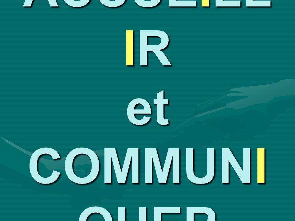 ACCUEILL IR et COMMUNI QUER