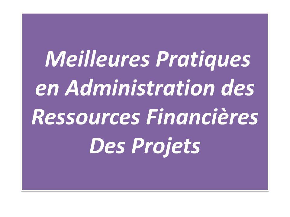 Meilleures Pratiques en Administration des Ressources Financières Des Projets