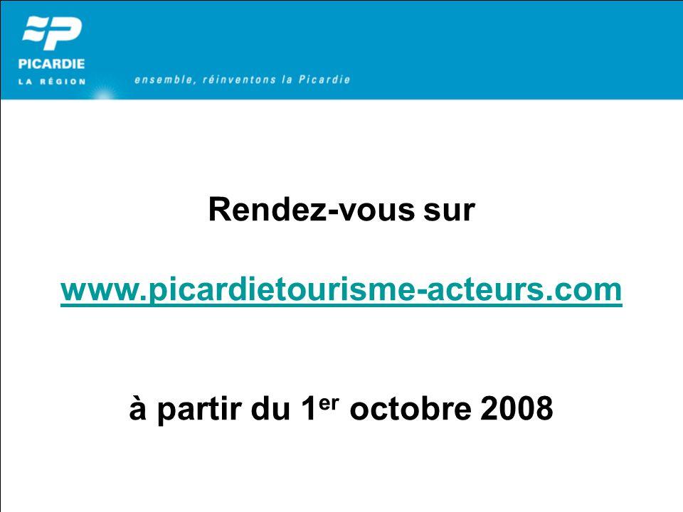 Rendez-vous sur www.picardietourisme-acteurs.com à partir du 1 er octobre 2008