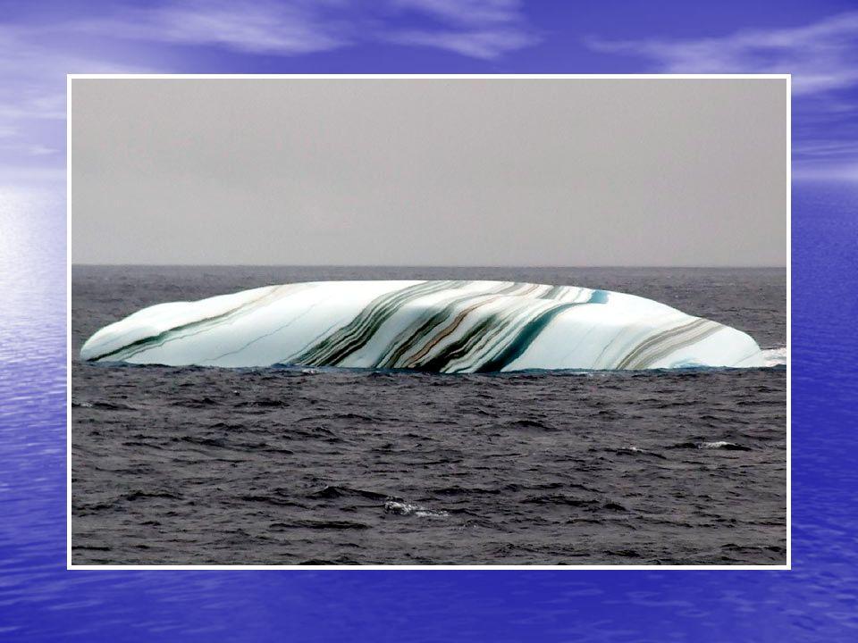 Les icebergs dans l Antarctique ont quelques fois des rayures qui ont été formées par différentes couches de neige qui ont réagi de façon différente selon les températures et les conditions d humidité ou autres.