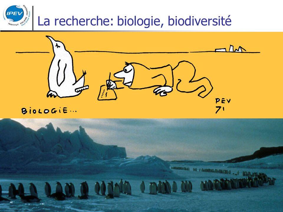 La recherche: biologie, biodiversité