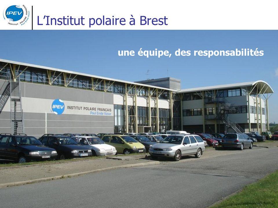 LInstitut polaire à Brest une équipe, des responsabilités