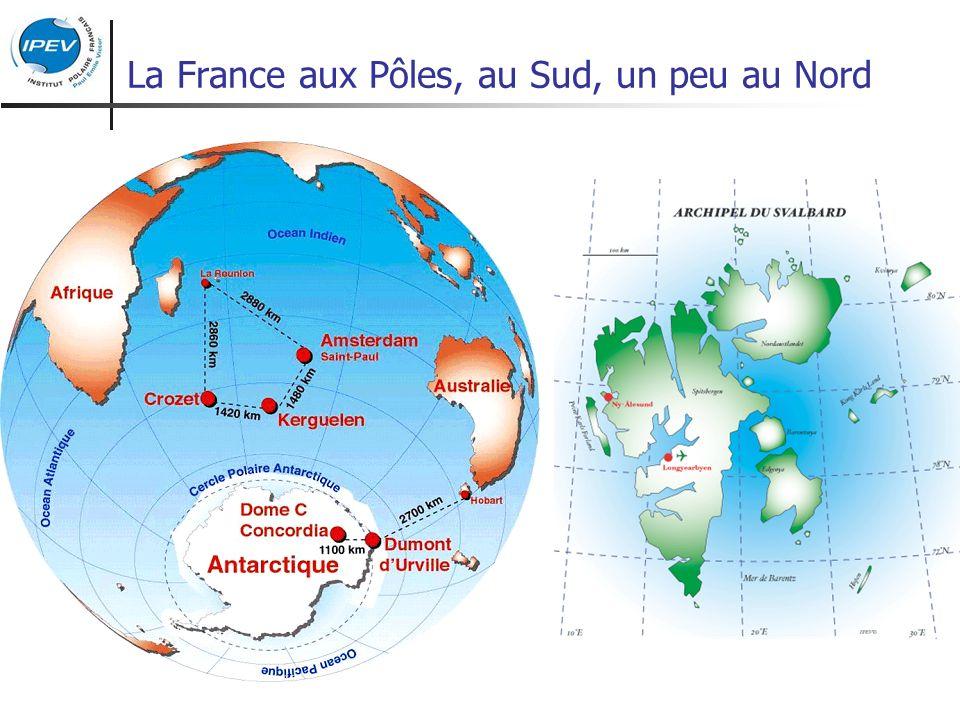 La France aux Pôles, au Sud, un peu au Nord