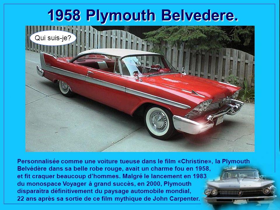 1958 Mercury Park Lane Phaeton Sedan. Qui suis-je? Pendant que lEdsel battait tous les records de publicité, avec la création de la marque, les ventes
