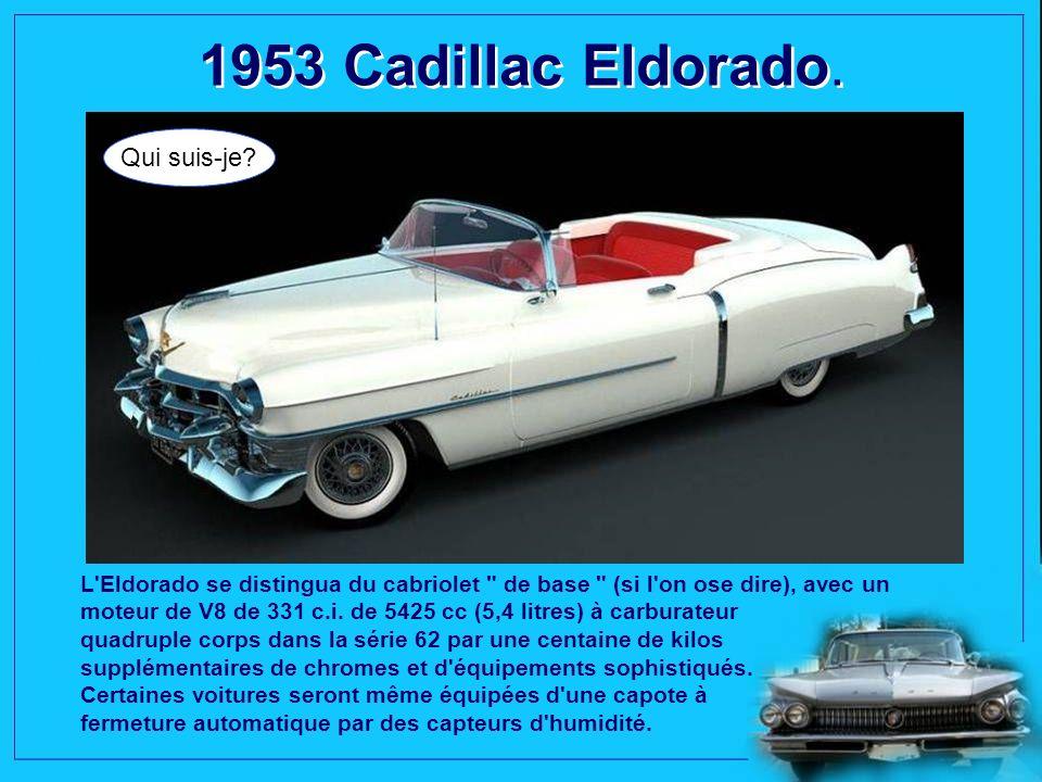 1953 Cadillac Eldorado.Qui suis-je.