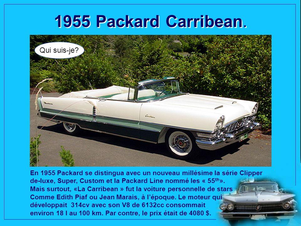 1955 Packard Carribean.Qui suis-je.