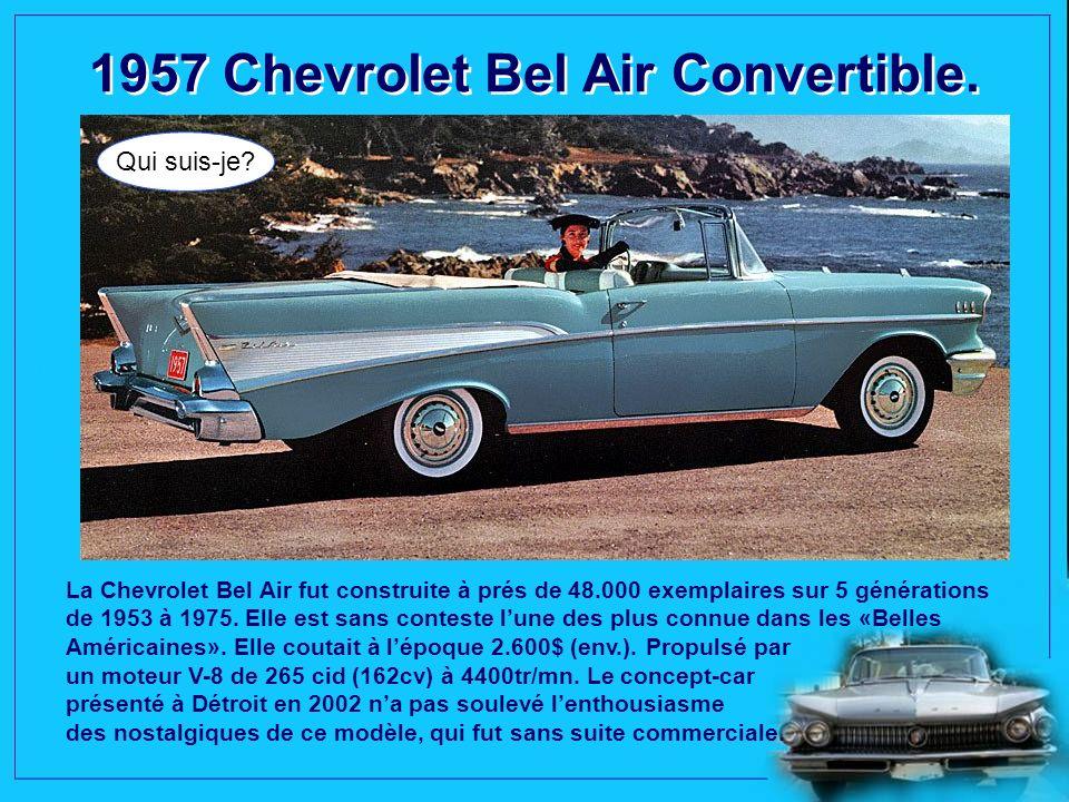 1956 Studebaker Golden Hawk. Qui suis-je? Véritable nouveauté de lannée, la série «Président Speedster», se distingue par sa décoration en deux tons,