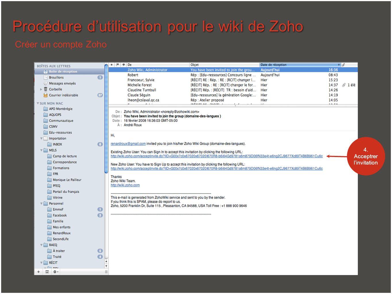 Procédure dutilisation pour le wiki de Zoho Utiliser un compte Zoho 5.