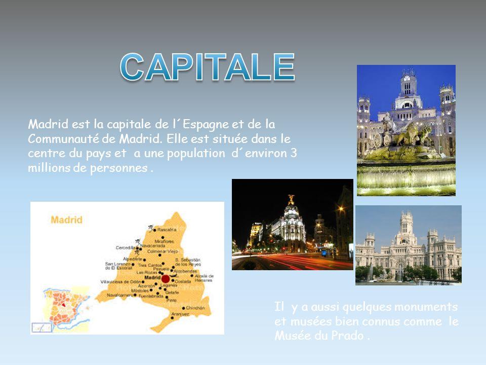 Madrid est la capitale de l´Espagne et de la Communauté de Madrid. Elle est située dans le centre du pays et a une population d´environ 3 millions de